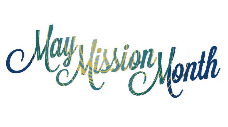 May MIssion Month